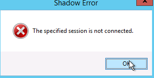 mstsc /shadow error